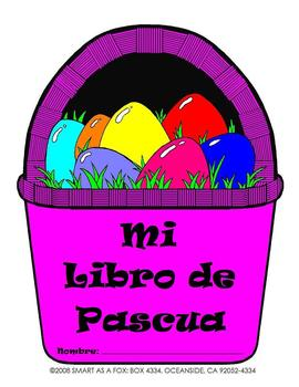Pascua (Easter Holiday Unit in Spanish)