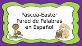 Pascua- Easter Pared de Palabras Spanish word wall