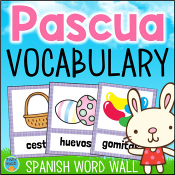 Pascua SPANISH Easter Vocabulary Word Wall