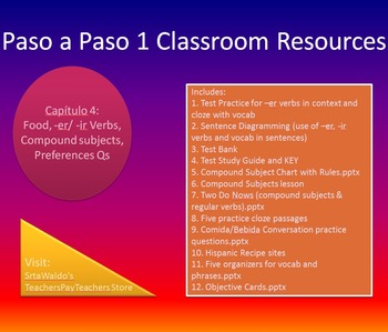Paso a Paso 1 Ch 4 Food, -er/ -ir Verbs, Compound subjects