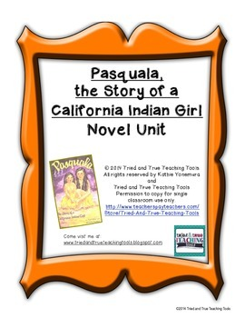 Pasquala: The Story of a California Indian Girl NOVEL UNIT