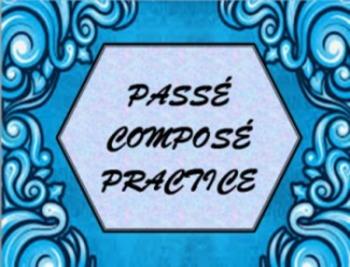 Passé Composé Practice