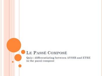Passé Composé with ETRE and AVOIR : quiz
