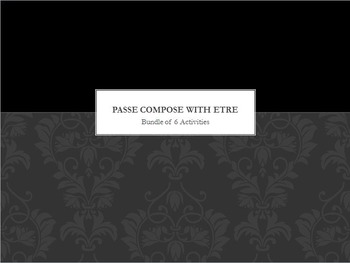 Passé Composé with ETRE : bundle of 6 items