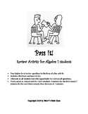 Pass It!  Algebra 1 review activity