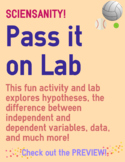 Pass it on Lab: Explore hypotheses, variable types, data collection, graphing