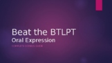 Pass the BTPLT -- Comprehensive guide to the Oral Expressi