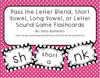 Pass the Letter Blend, Short Vowel, Long Vowel, or Letter