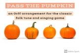 Pass the Pumpkin Song/Game with Orff Arrangement for Smart Boards