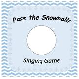 Pass the Snowball!