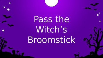 Pass the Witch's Broomstick. A fun Halloween music game