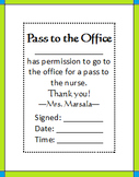 Pass to the Office to go to the Nurse