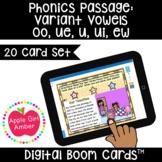 Passage: Variant Vowels oo, ue, u, ui, ew BOOMCards™   2nd Wonder: Unit 5 Week 3
