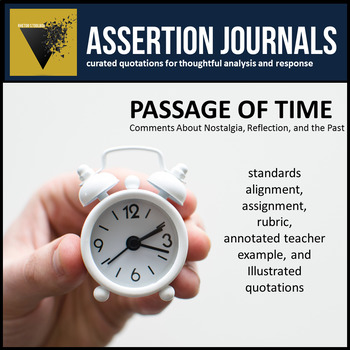 Passage of Time: Assertion Journal Prompts for Analysis & Argument