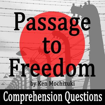 Passage to Freedom by Ken Mochizuki - 10 Comprehension Questions with Key