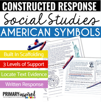 Constructed Response Passages with Text Evidence *American Symbols