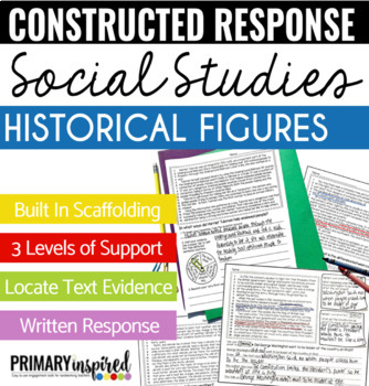 Passages for Constructed Response with Text Evidence *HISTORICAL FIGURES*
