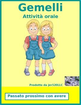 Passato prossimo con avere Gemelli Twins Speaking activity