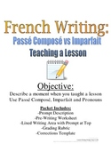 Passe Compose, Imparfait Writing Prompt for French: Rubric, Pre-Writing Included