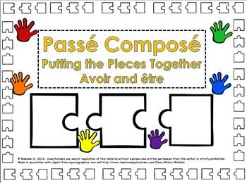 Passé Composé Putting the Pieces Together Avoir and Etre