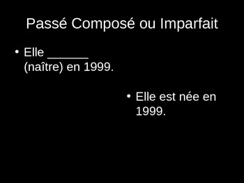 Passe Compose ou Imparfait--French PowerPoint