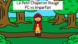Passé Composé vs Imparfait: Le Petit Chaperon Rouge/Little Red Riding Hood