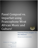 Passe Compose vs. Imparfait using Francophone West African Music