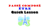 Passe Compose with ETRE French Quick Lesson