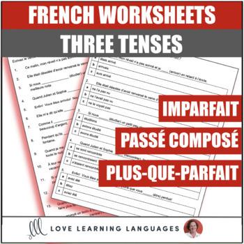 Passé composé - Imparfait - Plus-que-parfait - French grammar worksheet