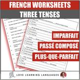 Passé composé - Imparfait - Plus-que-parfait - French gram
