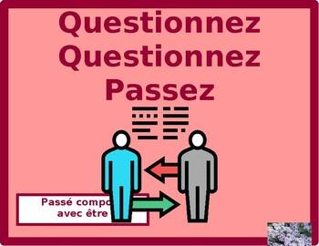 Passé composé avec être French Verbs Question Question Pass Activity