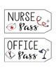 Passes: Bathroom, Nurse, Media Center, Office