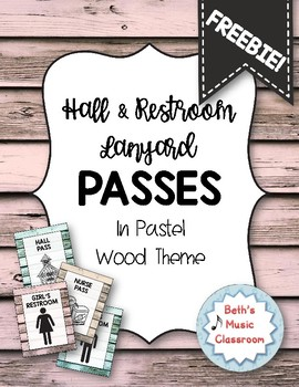Passes for Restroom, Hall, Nurse, Office, & Library