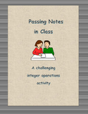 Passing Notes - an Integer Operations Activity