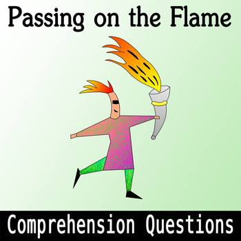 """""""Passing on the Flame"""" Web Article - Comprehension Questions with Key"""
