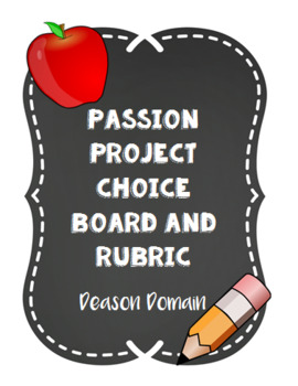 Passion Project Choice Board and Rubric