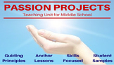 Passion Project - Genius Hour - Middle School Teaching Unit