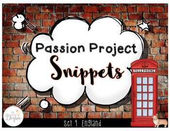 Passion Project Snippets: England