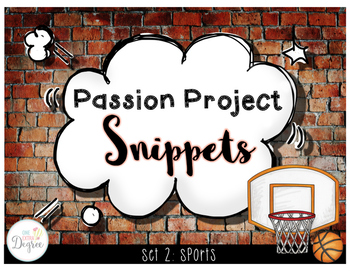 Passion Project Snippets: Sports