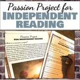 Passion Project for Independent Reading, grades 6-10