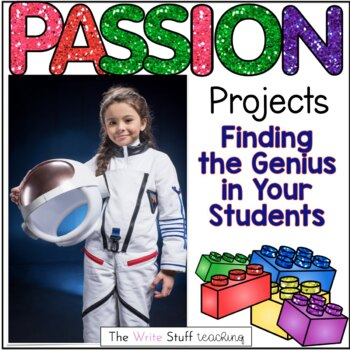 Passion Projects: Finding the Genius in Your Students for Grades 2-5
