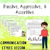 Passive Aggressive & Assertive: Communication Styles Lesso