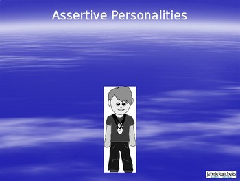 Passive, Aggressive, and Assertive Personality Types
