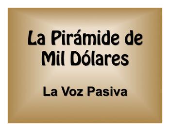 Spanish Passive Voice $1000 Pyramid Game