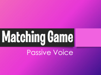 Spanish Passive Voice Matching Game