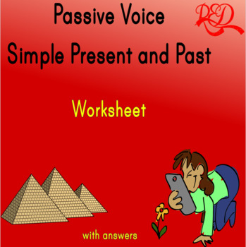 Passive Voice (Simple Present and Past) Grammar Worksheet