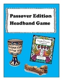 Passover Edition Headband Game