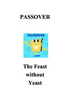 Passover - The Feast without Yeast