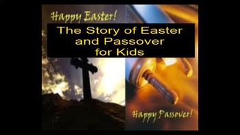 Passover and Easter Powerpoint