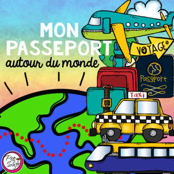 Passport Around the World ~ French ~ Mon passeport autour